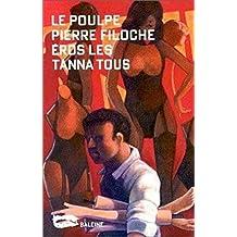 Eros les tanna tous (Le Poulpe t. 123) (French Edition)