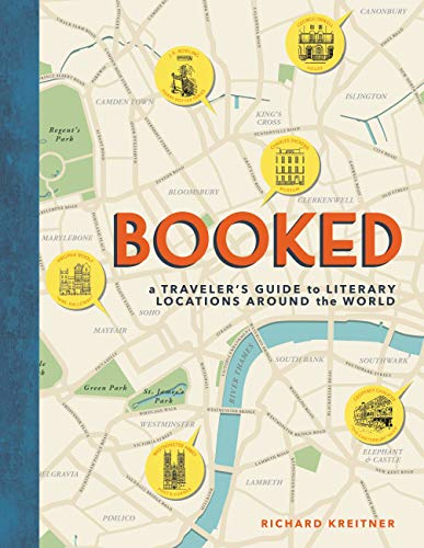 Booked: A Traveler's Guide to Literary Locations Around the World ()