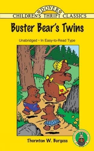 Buster Bear's Twins (Dover Children's Thrift Classics) (Alaskas Three Bears)