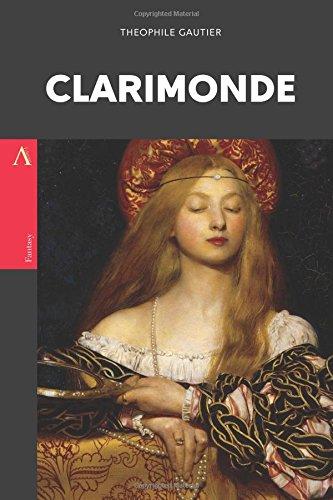 Clarimonde: or, La Morte Amoureuse pdf