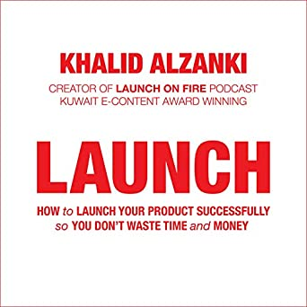 Amazon com: Launch: How to Launch Your Product Successfully, so You