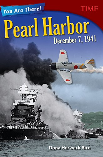 Pearl Bug - You Are There! Pearl Harbor, December 7, 1941 (Time for Kids Nonfiction Readers)