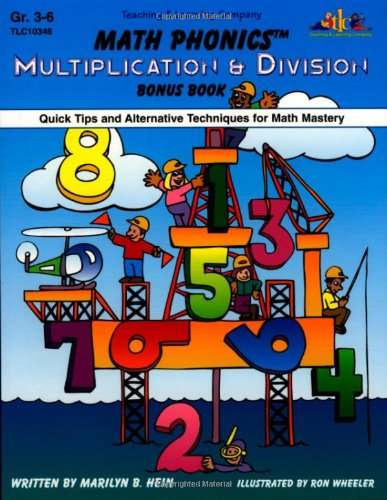 Math Phonics: Multiplication amp Division Bonus Book  Quick Tips and Alternative Techniques for Math Mastery