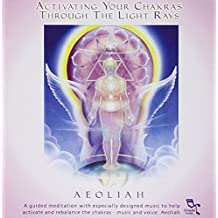 Activating Your Chakras Through the Light Rays