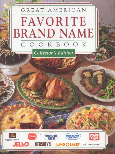 Great Collectors - Great American Brand Name Cookbook (Collector's Edition)