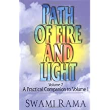 Path of Fire and Light (Vol 2): A Practical Companion to Volume One