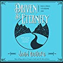 Driven by Eternity: Make Your Life Count Today & Forever Audiobook by John Bevere Narrated by John Bevere