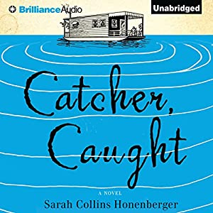 Catcher, Caught Audiobook