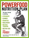 Search : The Powerfood Nutrition Plan: The Guy's Guide to Getting Stronger, Leaner, Smarter, Healthier, Better Looking, Better Sex--with Food!