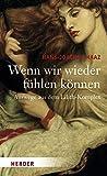 img - for Wenn wir wieder f hlen k nnen book / textbook / text book