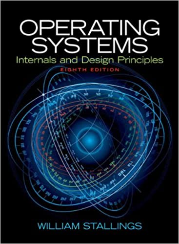 Operating Systems Internals And Design Principles 8th Edition Stallings William 9780133805918 Amazon Com Books