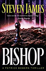 The Bishop (The Bowers Files Book #4): A Patrick Bowers Thriller