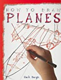 How to Draw Planes, Mark Bergin, 1435826485