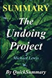 img - for Summary - The Undoing Project: By Michael Lewis - A Friendship That Changed Our Minds (The Undoing Project: A Complete Summary - Book, Paperback, Hardcover, Audiobook, Audible, Book Summary 1) book / textbook / text book