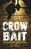 img - for Crow Bait (Davie Mccall) by Douglas Skelton (2015-07-01) book / textbook / text book