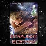 Starlight Ecstasy | Astrid Cooper