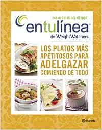 Las recetas del método entulínea de Weight Watchers: Los platos más apetitosos para adelgazar comiendo de todo Manuales Practicos planeta: Amazon.es: Watchers, Weight: Libros