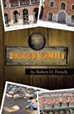 The Dalton Family Adventures, Robert O. French, 1466941154