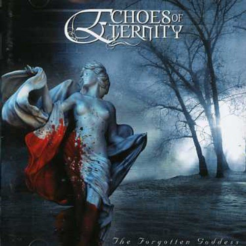 Echoes of Eternity: Forgotten Goddess (Audio CD)