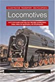 img - for Locomotives (Illustrated Transport Encyclopedia) by Colin Garratt (2004-11-26) book / textbook / text book