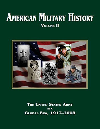 American Military History Volume 2: The United States Army in a Global Era, 1917?2008 (Army Historical Series) by The U.S. Army Center of Military History - Center John St Shopping