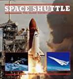 Space Shuttle : The Quest Continues, Torres, George J., 0891413405