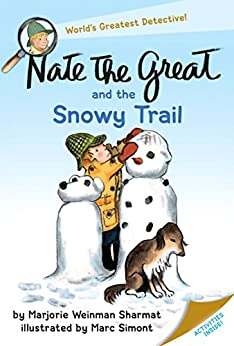 Nate the Great and the Snowy Trail by [Sharmat, Marjorie Weinman]