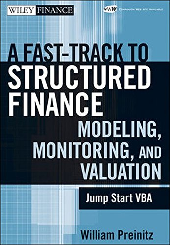 A Fast Track To Structured Finance Modeling, Monitoring and Valuation: Jump Start VBA by Wiley
