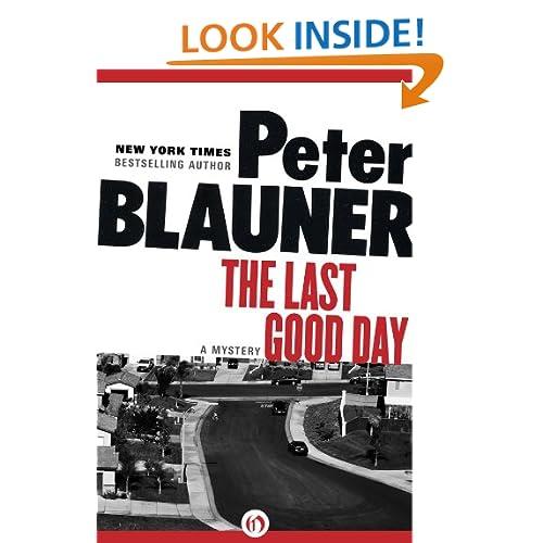 The Last Good Day Peter Bauner