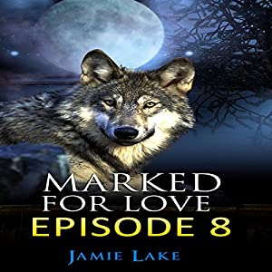 Marked for Love Audiobook