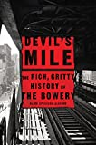 #6: Devil's Mile: The Rich, Gritty History of the Bowery