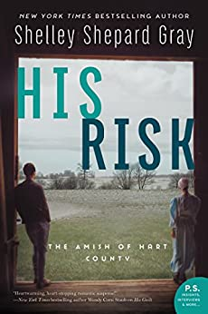 His Risk: The Amish of Hart County by [Gray, Shelley Shepard]