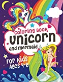 Coloring books Unicorn and Mermaid: Adorable and various unique design of coloring book perfectly for girls ages 4-8 .