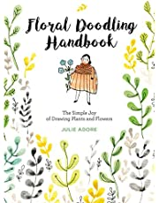 Floral Doodling Handbook: The Simple Joy of Drawing Plants and Flowers