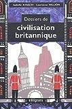 Image de Dossiers de civilisation britannique (French Edition)