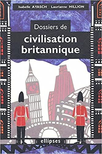 Téléchargement Dossiers de civilisation britannique pdf, epub