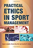 img - for Practical Ethics in Sport Management book / textbook / text book