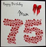 Product review for Happy Birthday Card - Mum 75th Red Flowerbed - Handmade Card