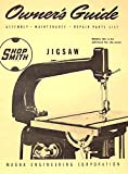 SHOPSMITH Jig Saw A-34 Attachment Operator's & Parts Manual for 10-ER