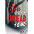You are So Undead To Me (Megan Berry Zombie Settler Book 1)