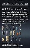 Die Vorderasiatischen Rollsiegel der Sammlungen BIBEL+ORIENT der Universitat Freiburg/Schweiz: The Ancient Near Eastern Cylinder Seals of the ... of Fribourg (Orbis Biblicus et Orientalis)
