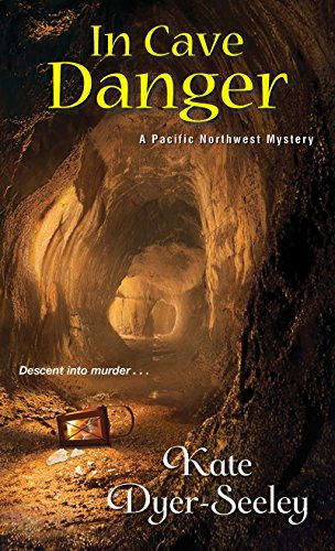 In Cave Danger (A Pacific Northwest Mystery Book 5)