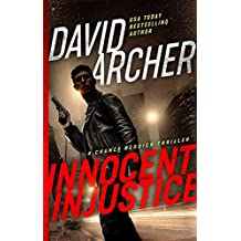 Innocent Injustice - A Chance Reddick Thriller (Angel of Justice Book 0)