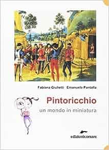 Pintoricchio. Un mondo in miniatura: 9788887938333: Amazon