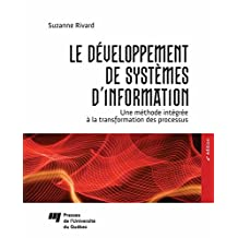 Le développement de systèmes d'information: Une méthode intégrée à la transformation des processus, 4e édition