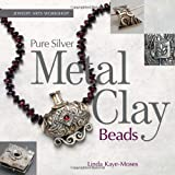 Pure Silver Metal Clay Beads (Jewelry Arts Workshop)
