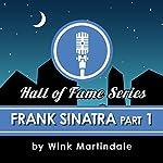 Frank Sinatra (Part 1) | Wink Martindale