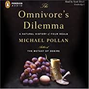 The Omnivore's Dilemma: A Natural History of Four M