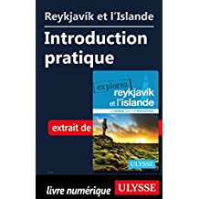Reykjavík et l'Islande - Introduction pratique