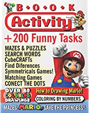 Activity Book: Super Mario! Over 200 funny activities, a coloring book of all Super Mario Bross characters, Princess and friends, Find the ... words search, CubeCrafats, and more.!